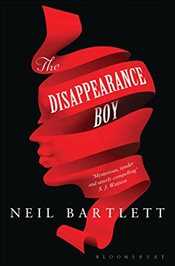 Disappearance Boy - Bartlett, Neil