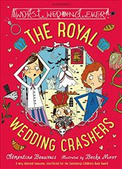 Royal Wedding Crashers - Beauvais, Clementine