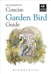 Concise Garden Bird Guide (The Wildlife Trusts) - Bloomsbury Group