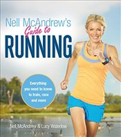 Nell McAndrews Guide to Running - Waterlow, Nell McAndrew and Lucy
