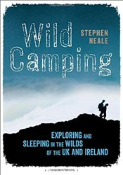 Wild Camping - Neale, Stephen