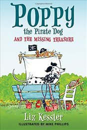 Poppy the Pirate Dog and the Missing Treasure - Kessler, Liz