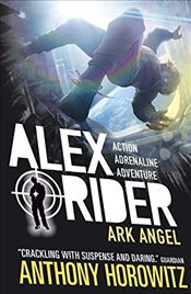 Ark Angel (Alex Rider) - Horowitz, Anthony