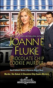 Chocolate Chip Cookie Murder (Movie Tie-In) (Hannah Swensen Mysteries) - Fluke, Joanne
