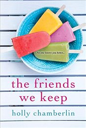 Friends We Keep - Chamberlin, Holly