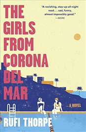 Girls from Corona del Mar (Vintage Contemporaries) - Thorpe, Rufi
