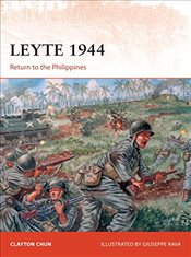 Leyte 1944 : Return to the Philippines   - Chun, Clayton