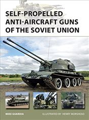 Self-propelled Anti-Aircraft Guns of the Soviet Union   - Guardia, Mike
