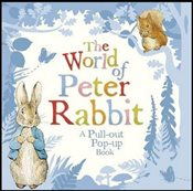 World of Peter Rabbit: A Pull-out Pop-up Book - Potter, Beatrix