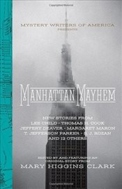 Manhattan Mayhem: New Crime Stories from the Mystery Writers of America - Clark, Mary Higgins