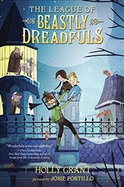 League of Beastly Dreadfuls Book 1 - Grant, Holly