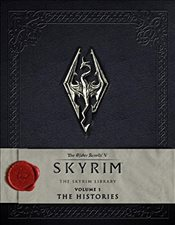 Elder Scrolls V : The Skyrim Library Vol. I : The Histories - Softworks, Bethesda