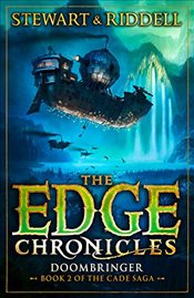 Edge Chronicles 12: Doombringer: Second Book of Cade - Stewart, Paul