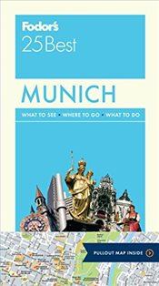 Fodors Munich 25 Best (Full-Color Travel Guide) -