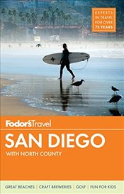 Fodors San Diego: With North County (Full-Color Travel Guide) -