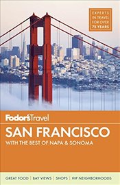 Fodors San Francisco: With the Wine Country (Full-Color Travel Guide) -