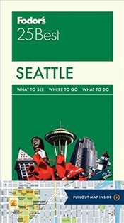Fodors Seattle 25 Best (Full-Color Travel Guide) -