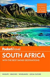 Fodors South Africa: With the Best Safari Destinations (Travel Guide) -