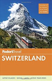 Fodors Switzerland (Full-Color Travel Guide) -