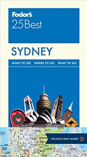 Fodors Sydney 25 Best (Full-Color Travel Guide) -