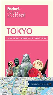Fodors Tokyo 25 Best (Full-Color Travel Guide) -