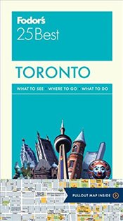 Toronto 25 Best Full-Color Travel Guide : Fodors  -