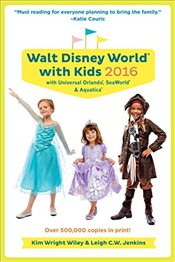 Fodors Walt Disney World with Kids: With Universal Orlando, Seaworld & Aquatica (Travel Guide) - Wiley, Kim Wright