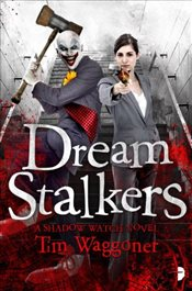 Dream Stalkers: Night Terrors #2 (Shadow Watch) - Waggoner, Tim