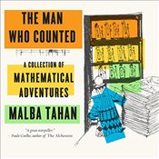Man Who Counted - A Collection of Mathematical Adventures - Tahan, Malba