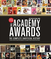 Academy Awards : The Complete Unofficial History - Piazza, Jim