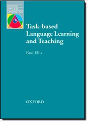 Task-based Language Learning and Teaching (Oxford Applied Linguistics) - Ellis, Rod