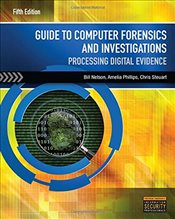 Guide to Computer Forensics and Investigations - Steuart, Christopher