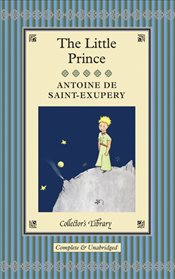 Little Prince : Collectors Library - Saint-Exupery, Antoine De