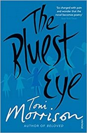 Bluest Eye - Morrison, Toni