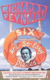 Six Not-so-easy Pieces - Feynman, Richard Phillips
