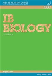 IB Biology Higher Level (OSC IB Revision Guides for the International Baccalaureate Diploma) - Merson-Davies, Ashby