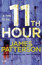 11th Hour : Womens Murder Club 11 - Patterson, James