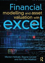 Financial Modelling and Asset Valuation with Excel - Helbæk, Morten