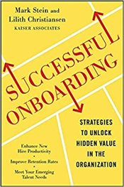 Successful Onboarding: Strategies to Unlock Hidden Value Within Your Organization - Stein, Mark