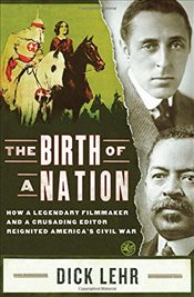 Birth of a Nation - Lehr, Dick