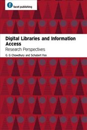 Digital Libraries and Information Access : Research Perspectives - Chowdhury, G. G.