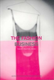Fashion Business : Theory, Practice, Image - White, Nicola