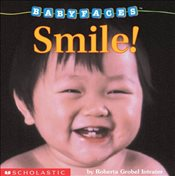 Baby Faces Board Book #2 : Smile! - Intrater, Roberta Grobel
