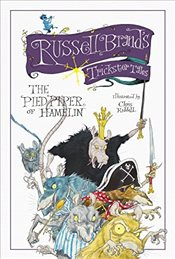 Russell Brands Trickster Tales: The Pied Piper of Hamelin - Brand, Russell