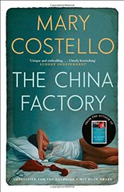 China Factory - Costello, Mary