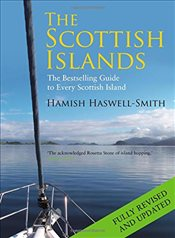 Scottish Islands: The Bestselling Guide to Every Scottish Island - Haswell-Smith, Hamish
