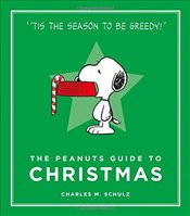 Peanuts Guide to Christmas : Peanuts Guide to Life - Schulz, Charles