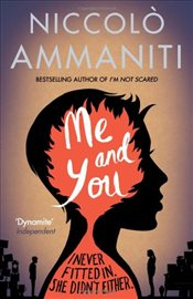 Me And You - Ammaniti, Niccolo