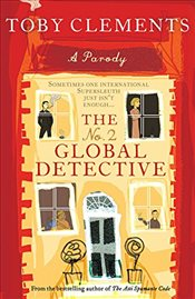 No. 2 Global Detective (Parody) - Clements, Toby