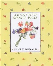 Bunch Of Sweet Peas - Donald, Henry